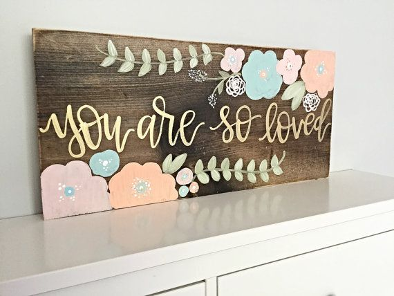 You Are So Loved Nursery Decor Sign door SalvagedChicMarket