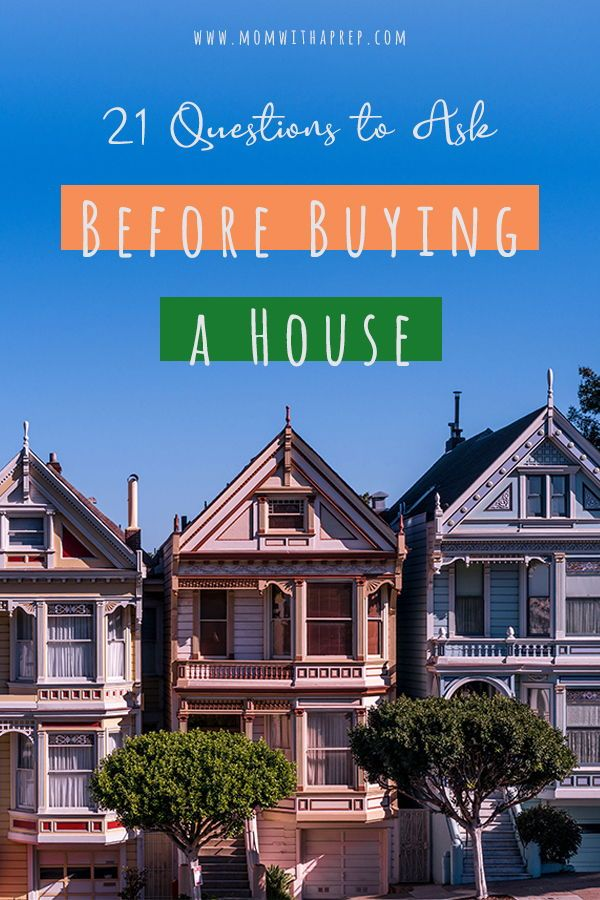 21 Questions to Ask Before Buying a House This or that