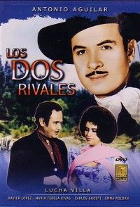 Los Dos Rivales Awesome Mexican Movie With Antonio Aguilar Lucha Villa Favorite Movie Peliculas Películas Gratis Pelicula Mexicana
