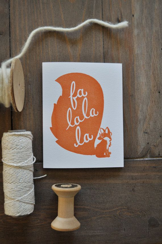 Fa La La La Fox - Letterpress Card on Etsy, $5.00 The most well ...