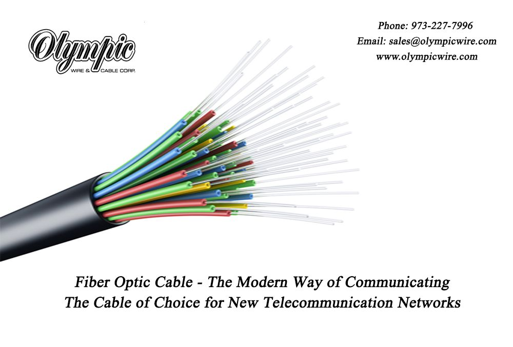 Fiber Optic Cable The Modern Way Of Communicating The Cable Of Choice For New Telecommunication Networks Fiber Optic Cable Fibre Optics Fiber Optic