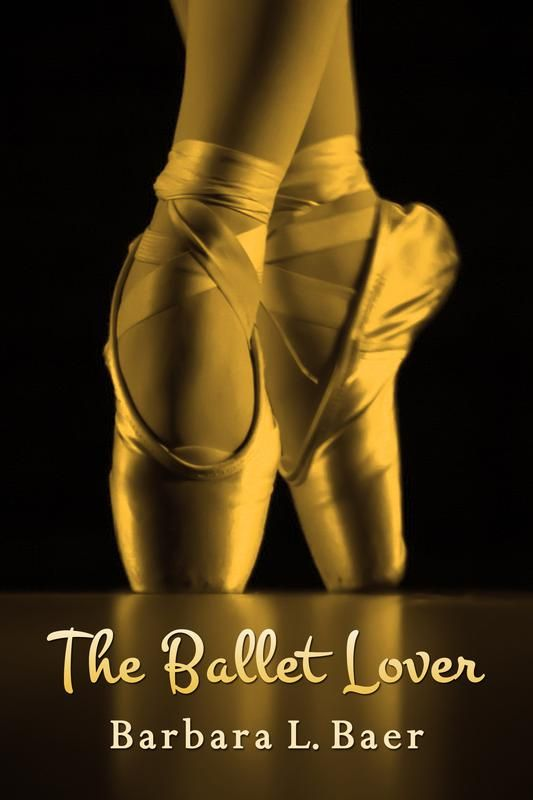 The Ballet Lover By Barbara L Baer Book Covers Pinterest
