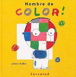 Hombre de Color  fue re-escrito e ilustrado por Jérome Ruiller.  Este cuento hace una crítica en tono humorístico hacia las personas que di...
