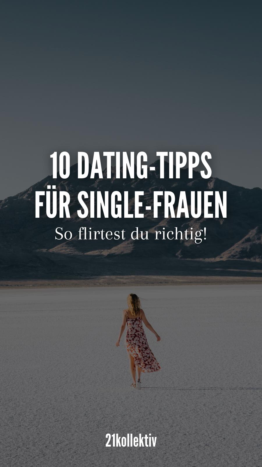 Richtig flirten: 10 Dating-Tipps für Frauen, die dich dem