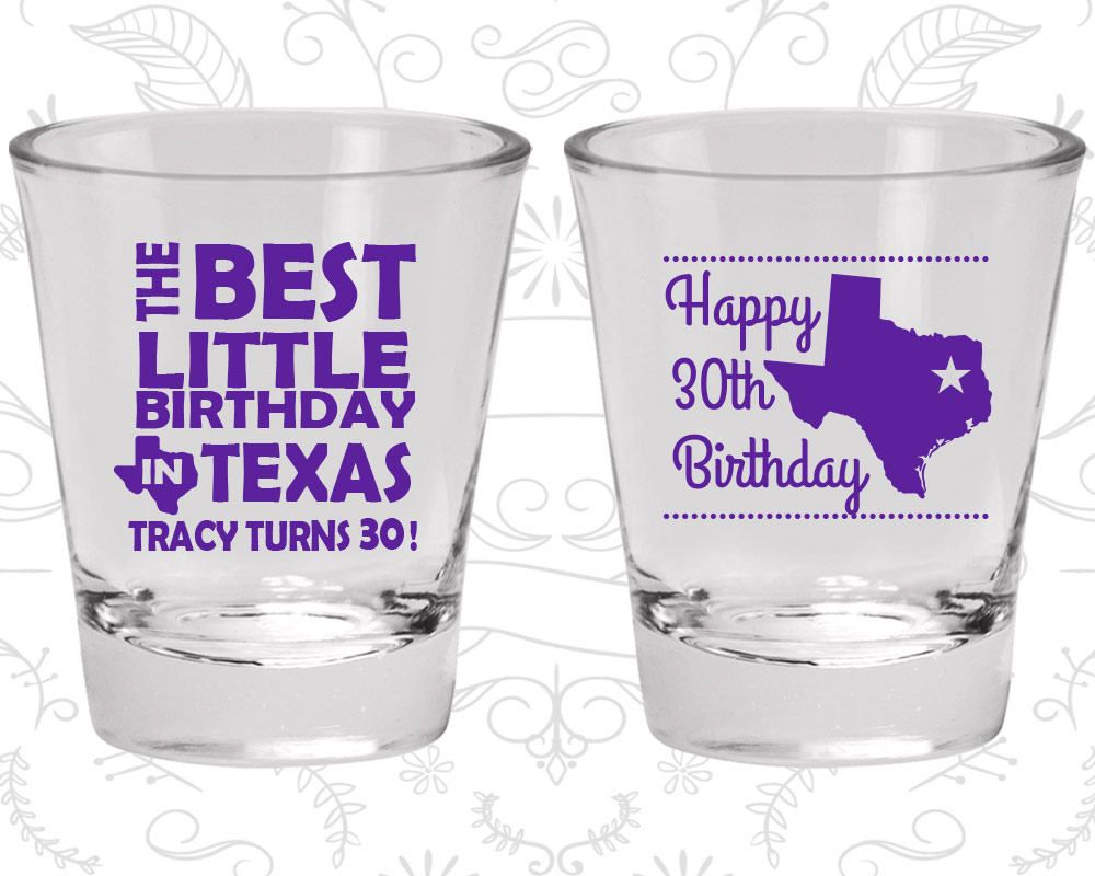 30th birthday shot glass texas birthday shot glass lone