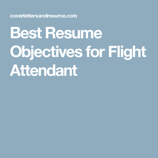 best resume objectives for flight attendant cabin crew