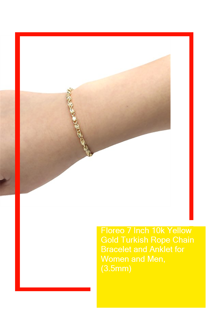 Floreo 7 Inch 10k Yellow Gold Turkish Rope Chain Bracelet And Anklet For Women And Men 3 5mm Product Chain Bracelet Rope Chain Gold Bracelet For Women