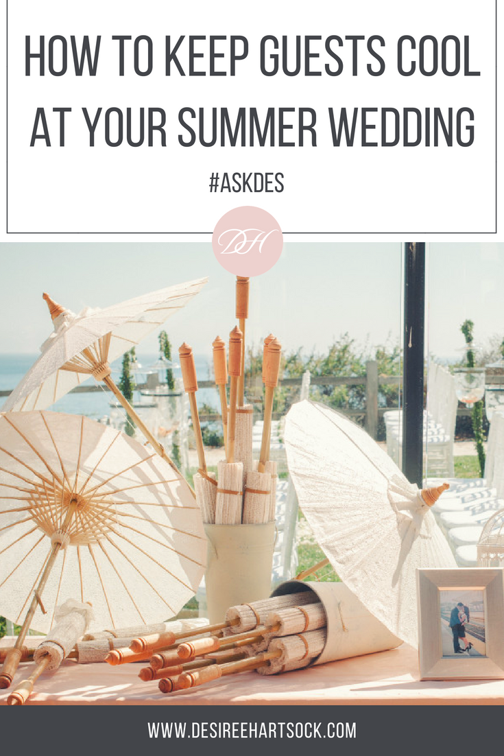 How Do I keep Guests Cool at My Outdoor Wedding? #AskDes ...