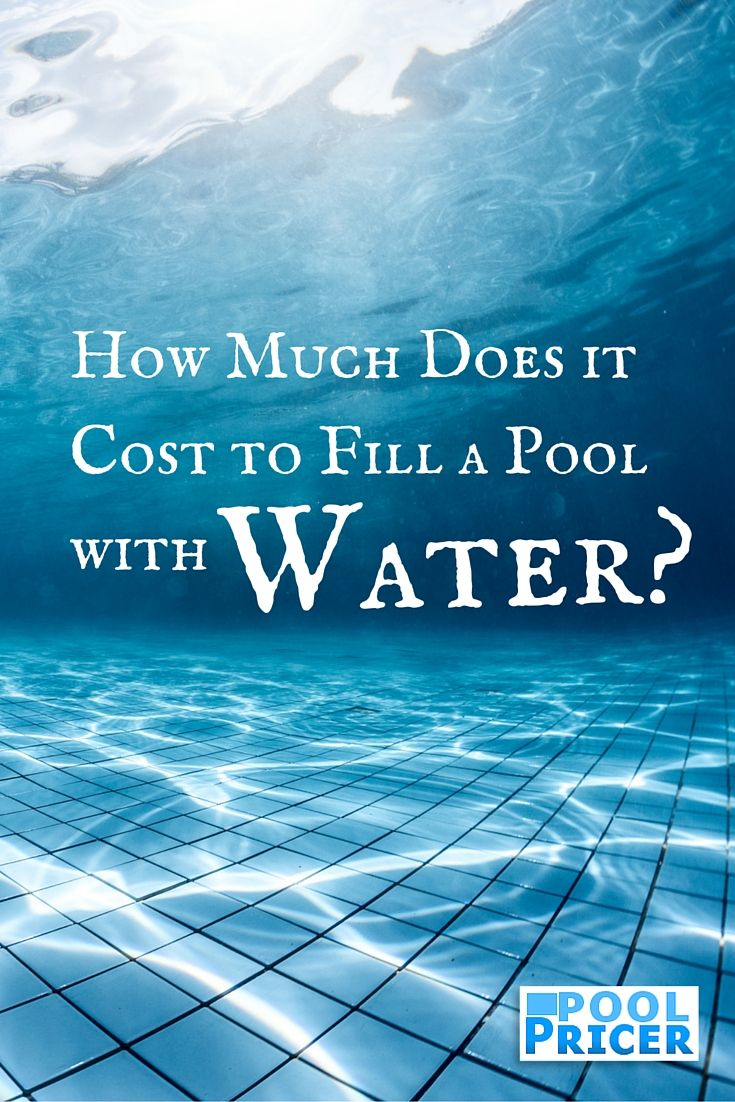 How Much Does It Cost To Fill A Pool With Water Pool Pricer Pool Swimming Pool Construction Pool Construction