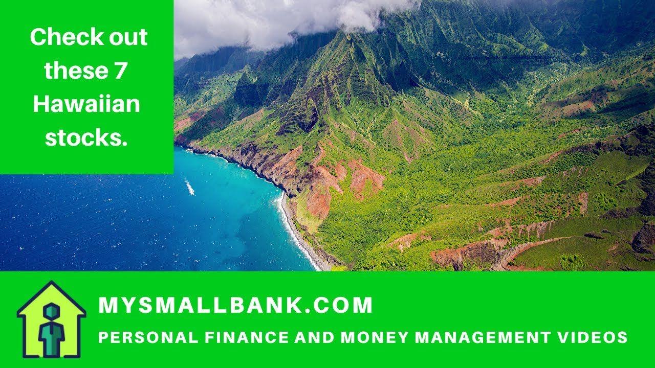 Aloha! Invest in Hawaii - Check these 7 Hawaiian stocks.