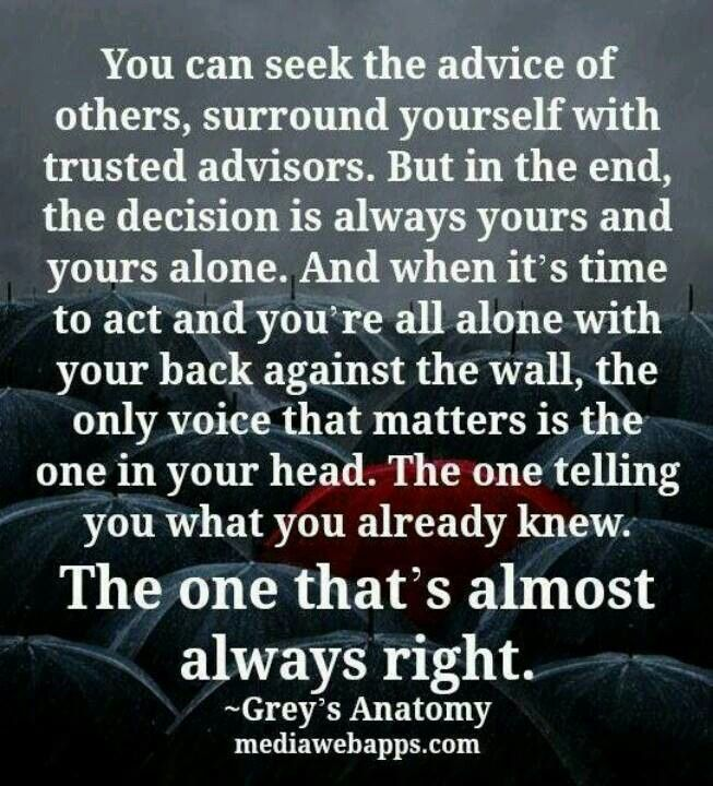 """""""the decision is always yours"""""""