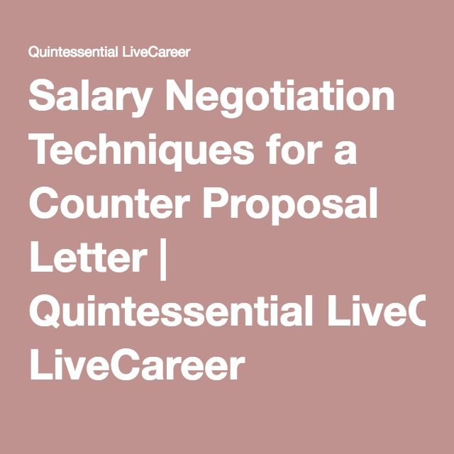 Salary Negotiation Techniques For A Counter Proposal Letter