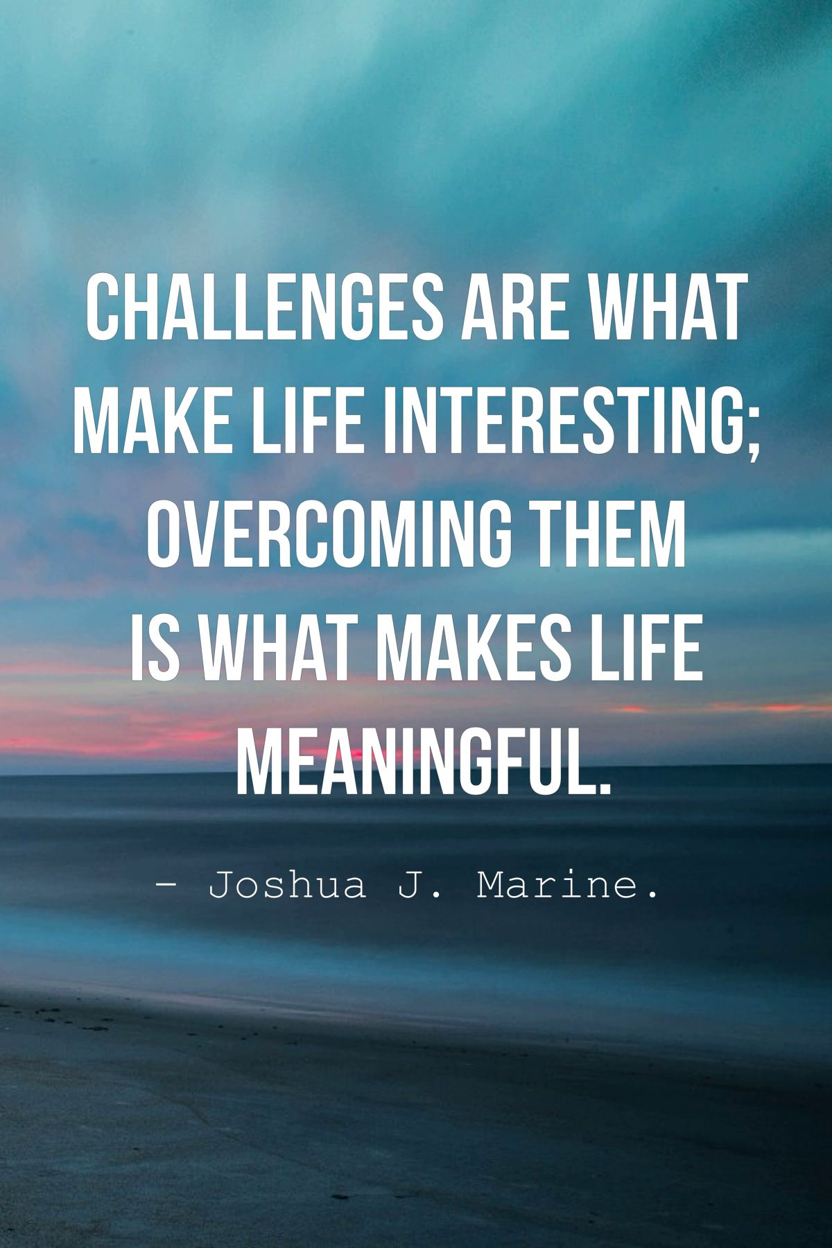 Image result for motivational quotes about challenge