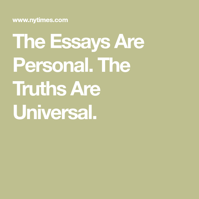 The Essay Are Personal Truth Universal On Legalization Of Weed