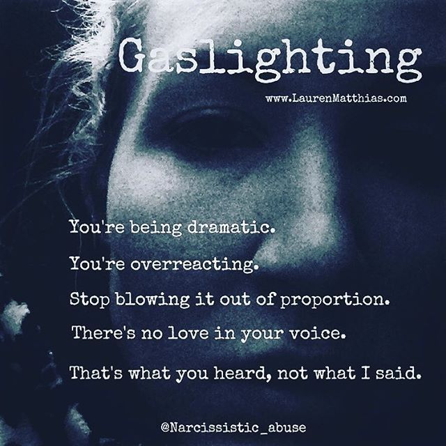 How to fight the gaslighting of a narcissist