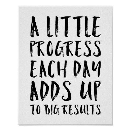 A Little Progress Motivational Quote Poster Zazzle Com