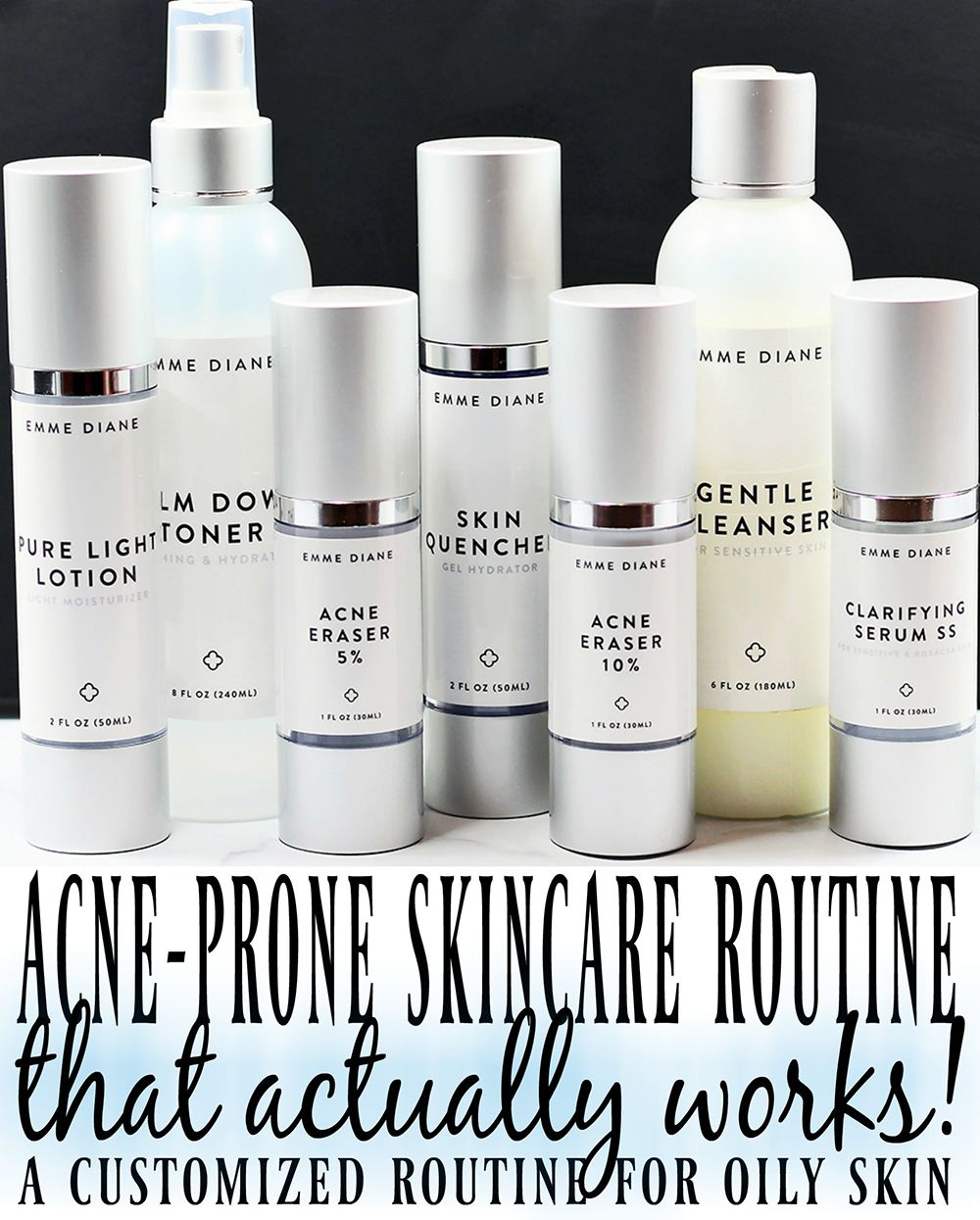 My Customized Skincare Routine for Oily, Acne Prone Skin
