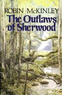 """""""The Outlaws of Sherwood"""" retells the adventures of Robin Hood and his band of outlaws who live in Sherwood Forest in twelfth-century England."""