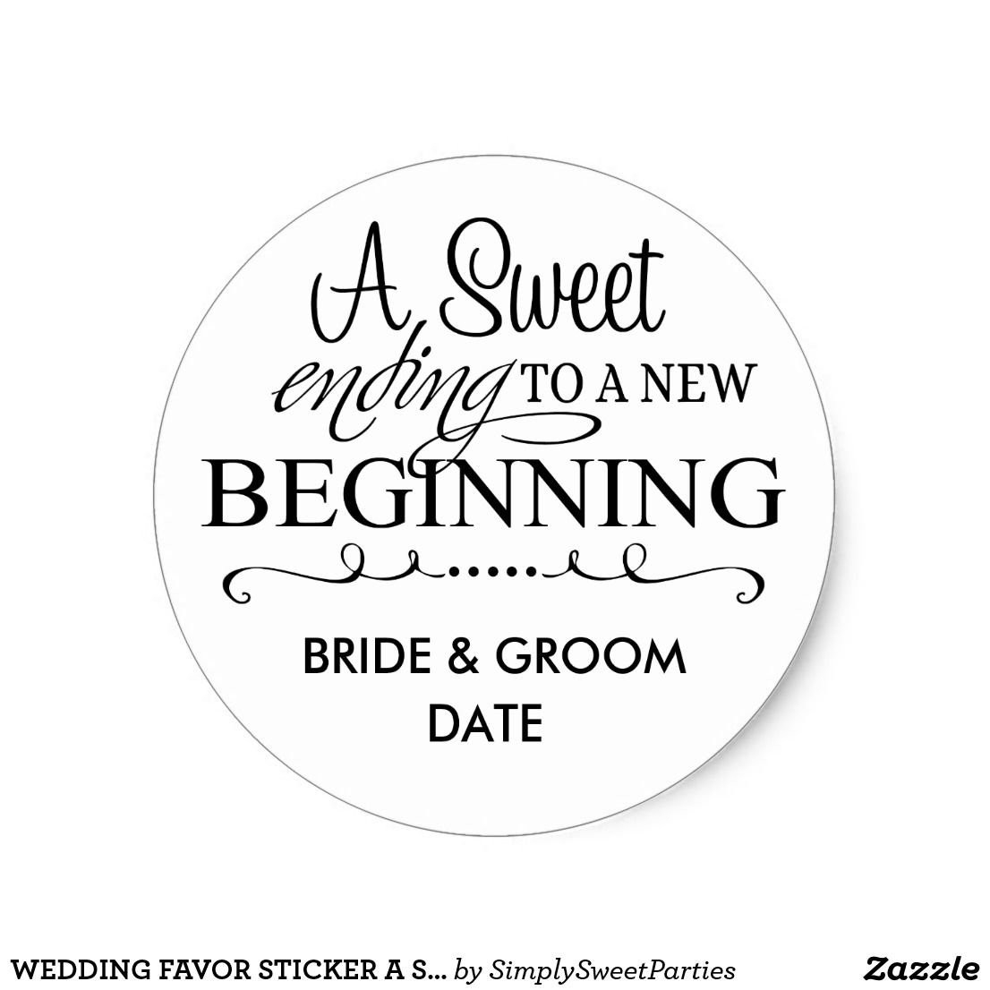 WEDDING FAVOR STICKER A Sweet Ending | Fun | Pinterest | Favors ...