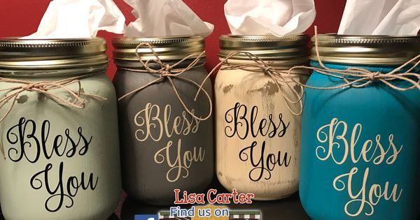 Mason Jar Tissue Holder Bless You Diy Pinterest Jars Powder And Mason Jars Mason Jar Teacher Gifts Mason Jar Diy Mason Jar Gifts