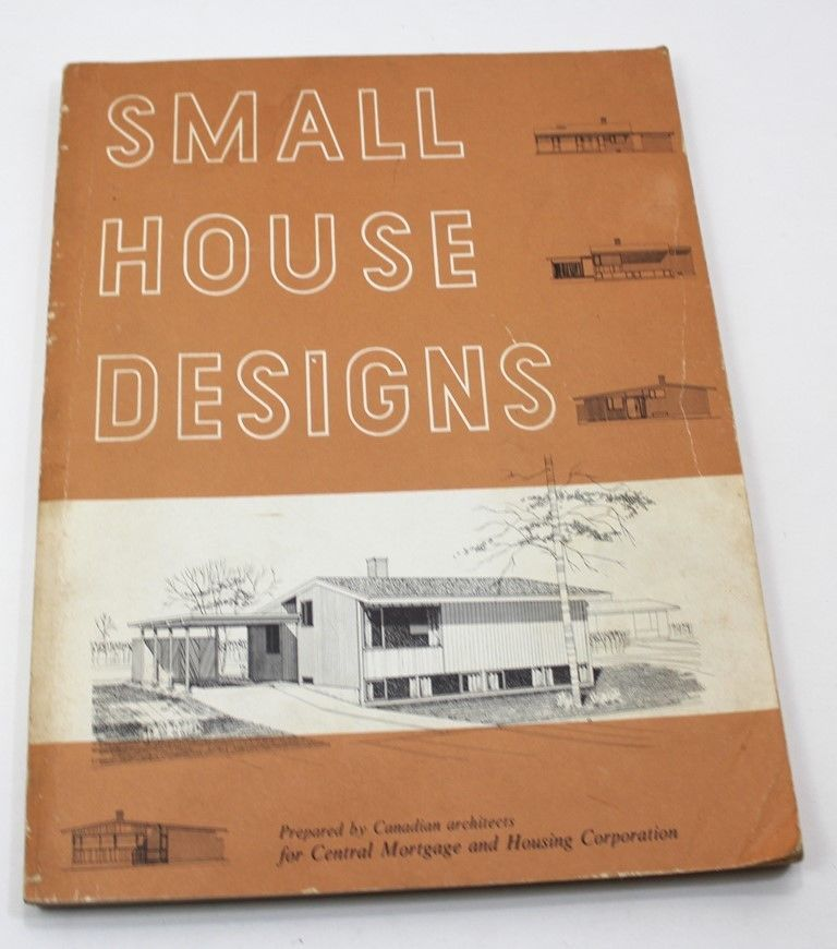 Vintage Small House Designs Book Prepared By Canadian Architects ...