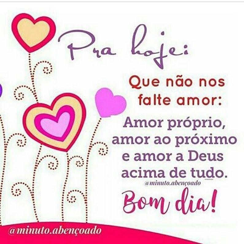 Bom Dia Deus E Amor Deus E Vida Com Imagens Frase Bom Dia