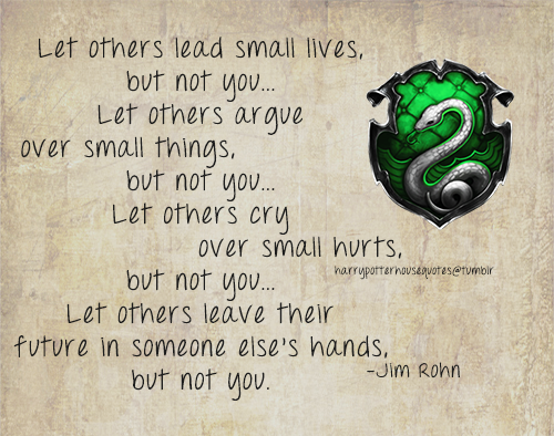 Harry Potter House Quotes: Slytherin Quote By Jim Rohn
