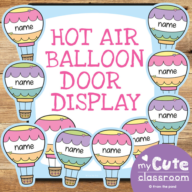 Hot Air Balloon Door Display or Classroom Labels