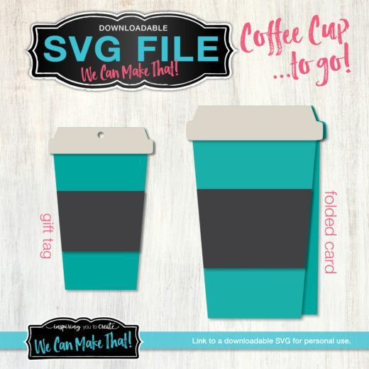 Coffee Cup To Go SVG Tag And Card #SVG