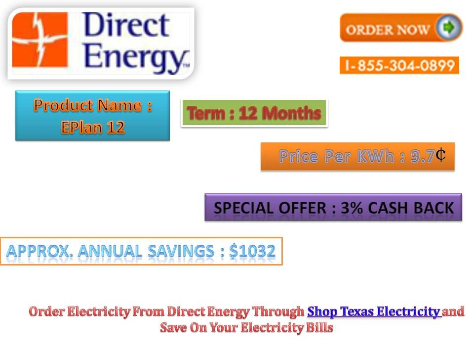 Order Electricity From Direct Energy Through Shop Texas Electricity And Save On Your Electricity Bills Cheap Electricity Electricity Bill Electricity