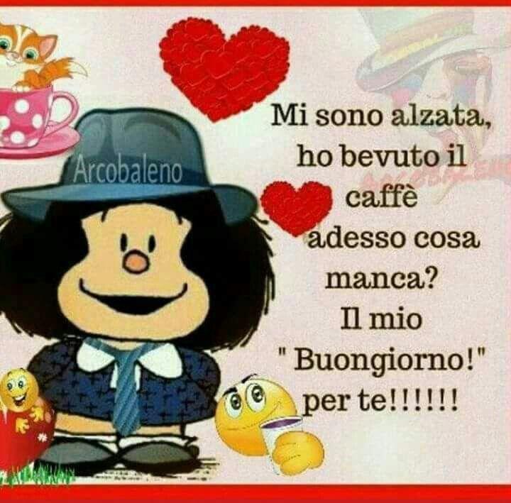 Mafalda buongiorno buongiorno buonanotte pinterest for Immagini buongiorno il mio piccolo mondo segreto