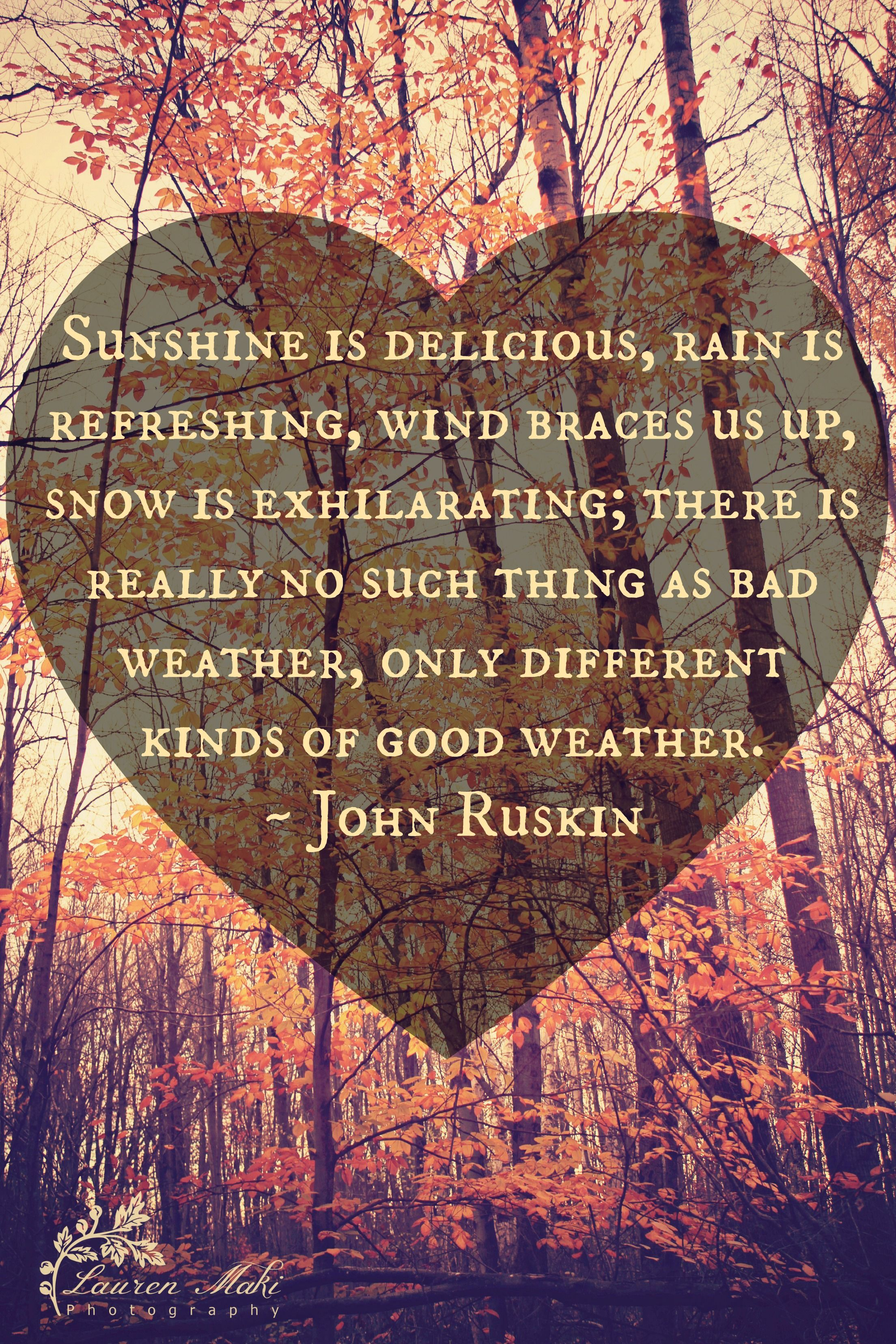 Weather quote sunshine delicious rain snow happy