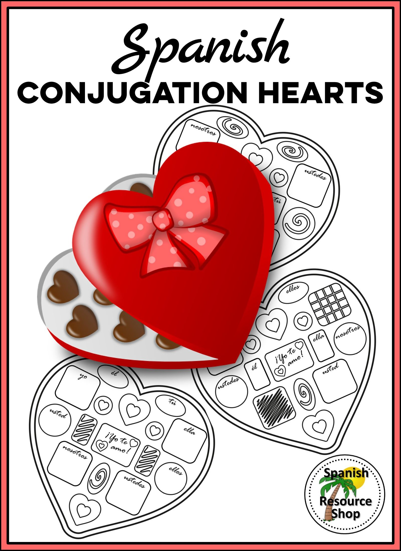 Spanish Valentine S Day Conjugation Hearts Editable For