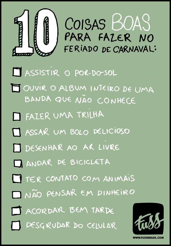 10 COISAS BOAS PARA FAZER NO FERIADO DE CARNAVAL www.fussbrasil.com