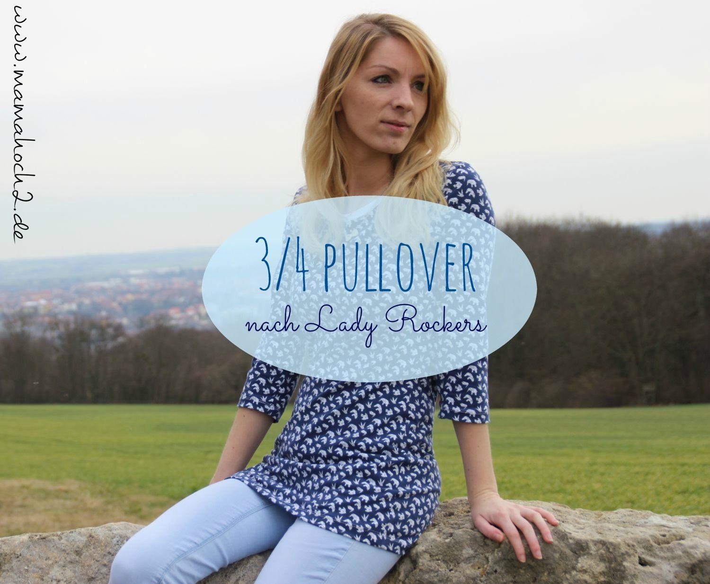 Nähidee - dreiviertel Pullover Lady Rockers | Lady, Pullover und ...