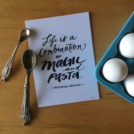 Magic and Pasta ink typography food quote by heytheredesign