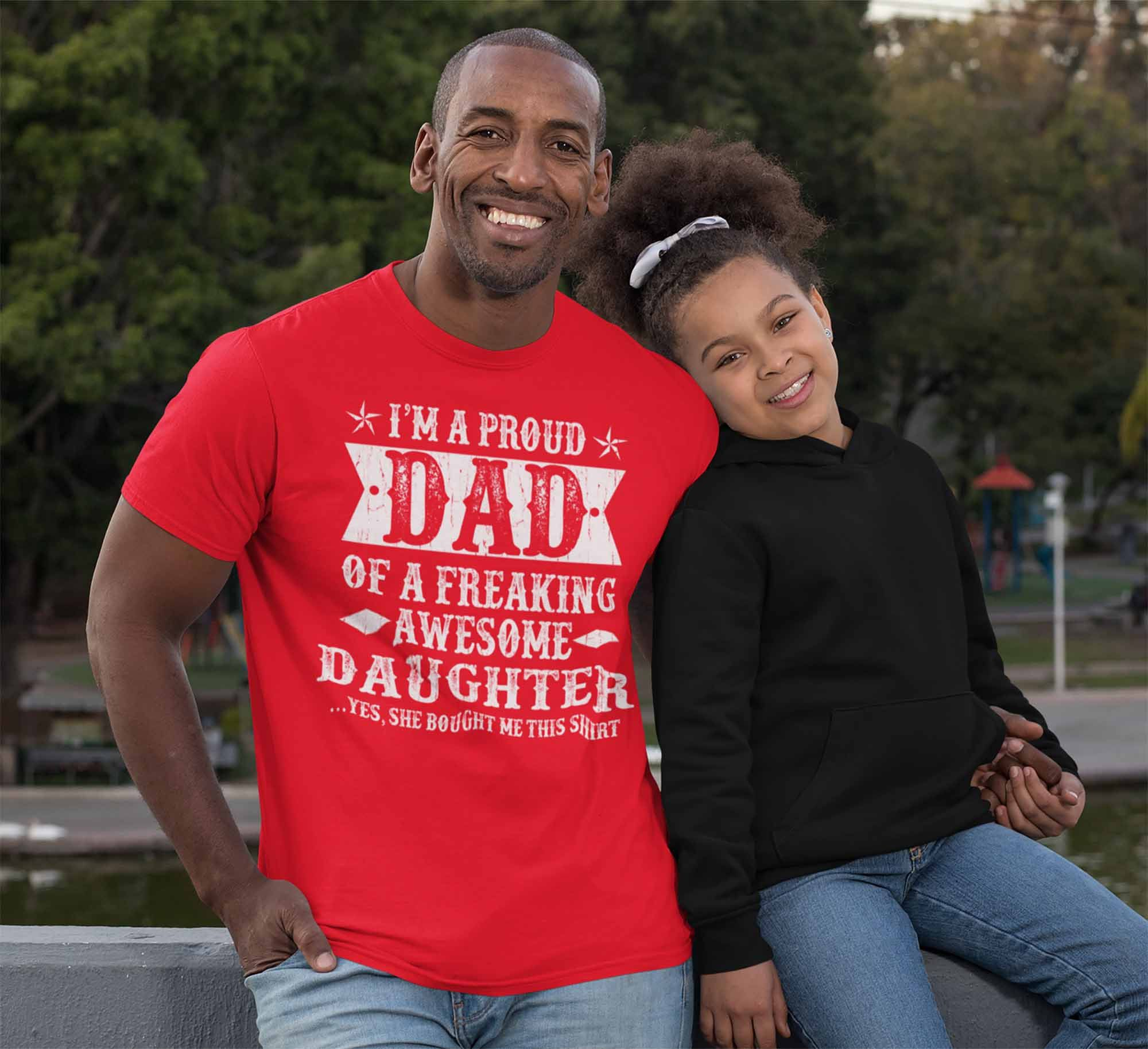 Mens T-Shirt Proud DAD of an Awesome DAUGHTER Fathers Day Birthday Gift For Dad