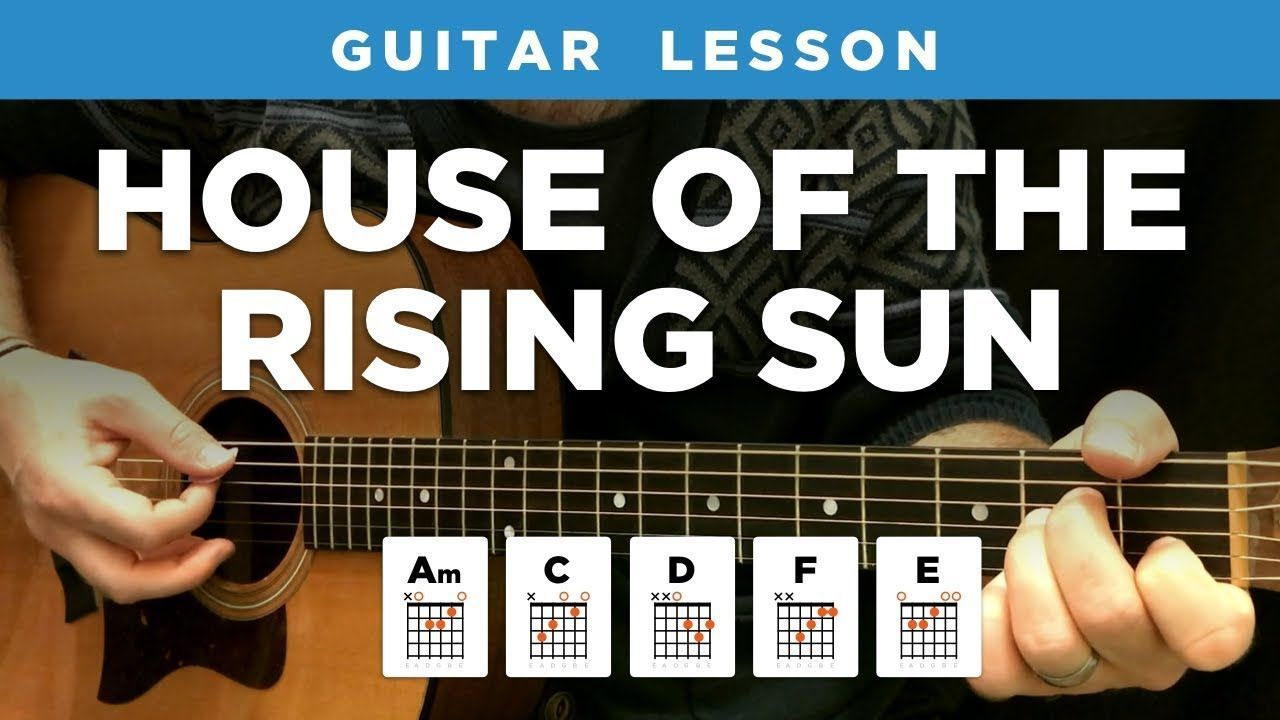 """House of the Rising Sun"""" guitar lesson w/ chords & tabs"""