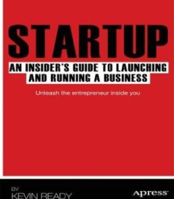Startup an insiders guide to launching and running a business startup an insiders guide to launching and running a business pdf malvernweather Gallery