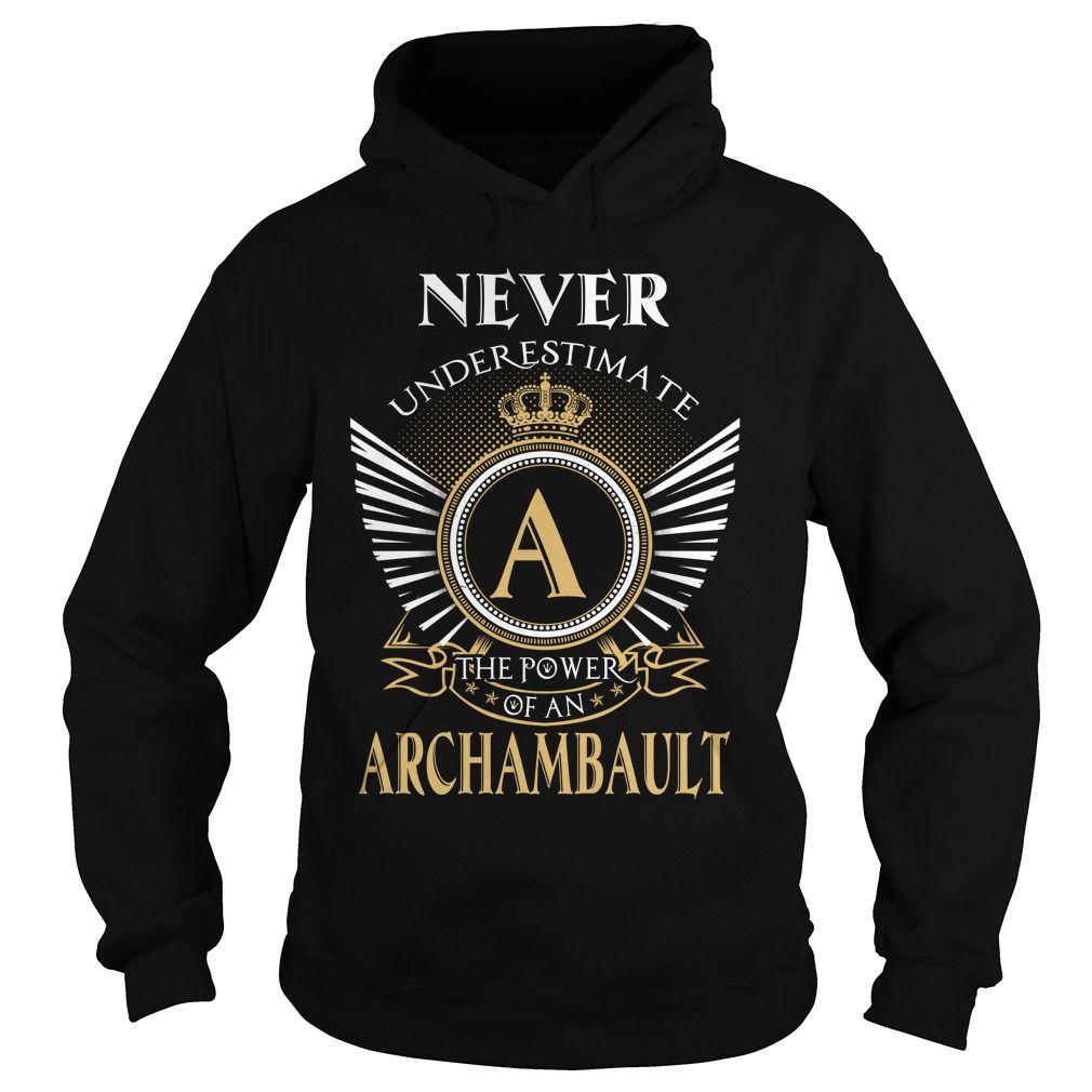 [New tshirt name origin] ARCHAMBAULT Best Shirt design Hoodies, Funny Tee Shirts