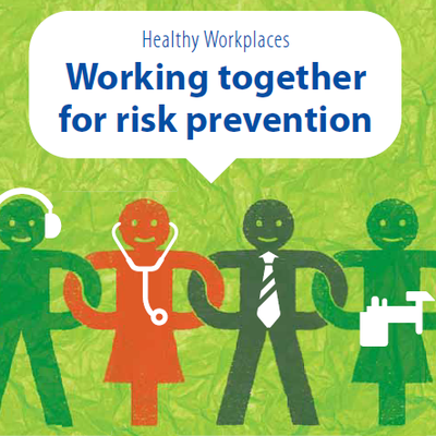 healthy workplaces campaign 2012 Healthy workplace, Risk