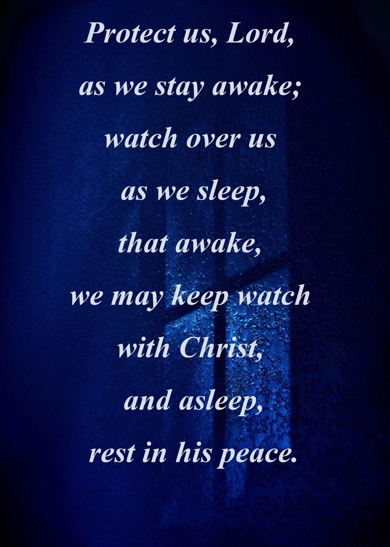 Night Prayer, The Divine Office Good night prayer, Night