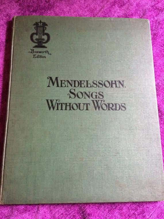 Vintage 1920's Mendelsshon Songs Without Words Piano Sheet Music Book-Bosworth Edition #vintagesheetmusic