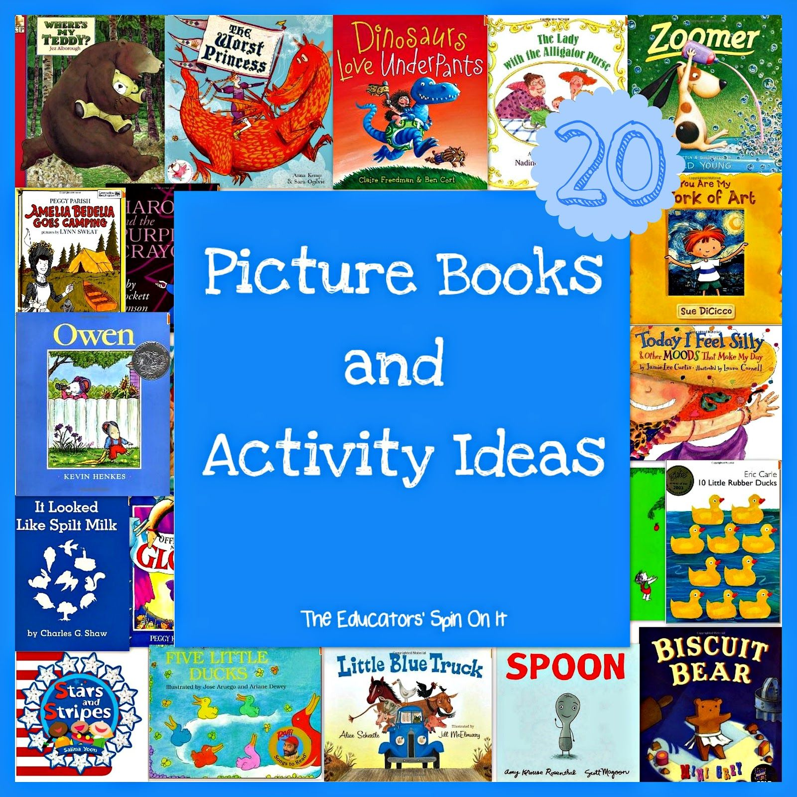 The Educators' Spin On It: 20 Picture Books and Activities Ideas for your child!