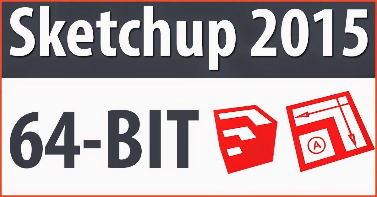 sketchup 64 bits