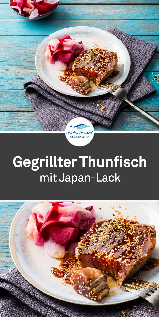 Gegrillter Thunfisch mit Japan-Lack