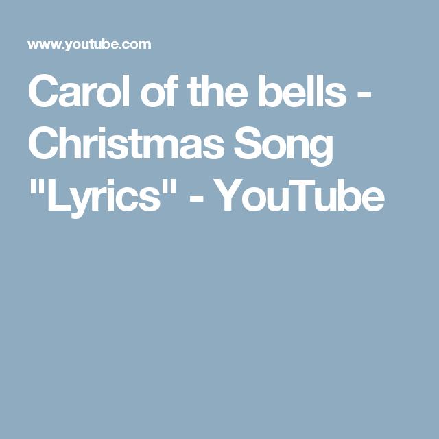 carol of the bells christmas song lyrics youtube christmas songs lyrics - Christmas Songs Lyrics Youtube
