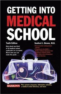 Getting Into Medical School Getting Into Medical School Medical School Medical School Stuff