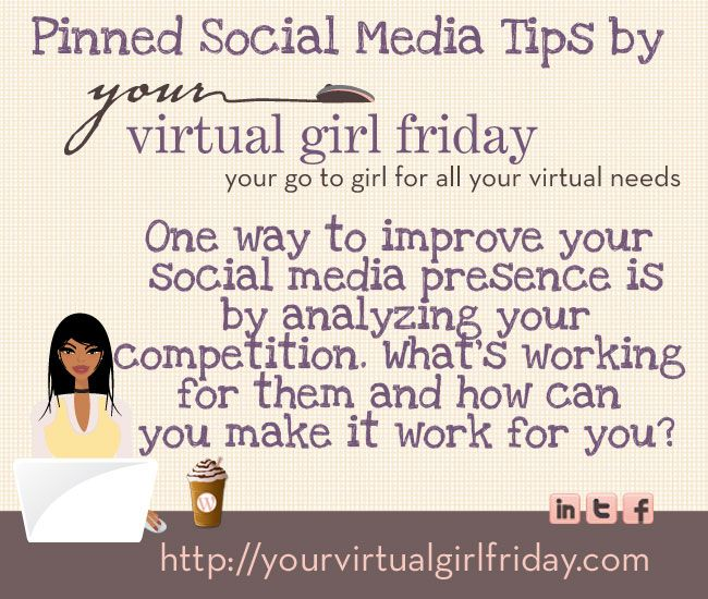 http://yourvirtualgirlfriday.com Pinned Social Media Tip by Your Virtual Girl Friday
