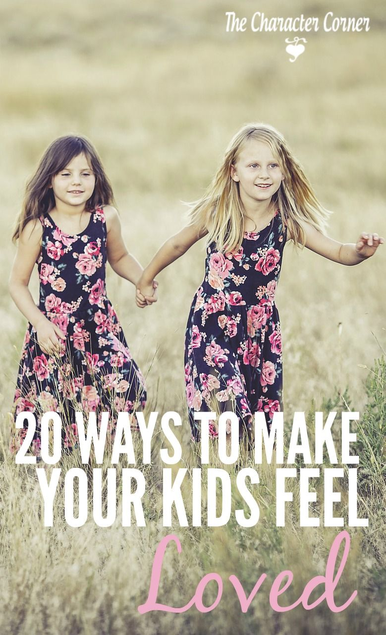 20 simple and fun ways to make your kids feel loved!